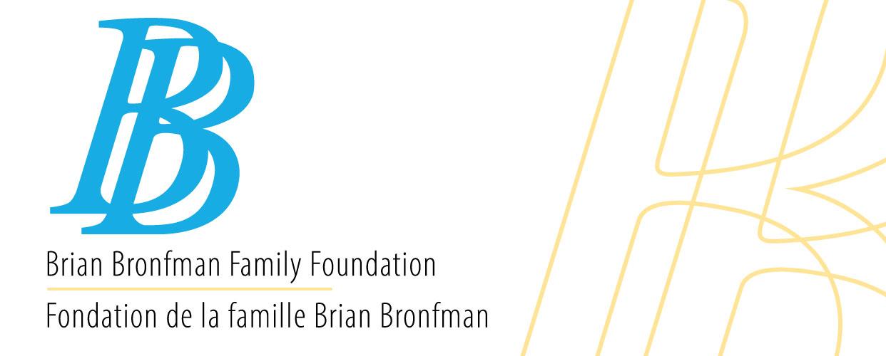 Brian Bronfman Family Foundation | Fondation de la famille Brian Bronfman